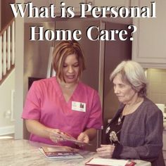 What is Personal Home Care