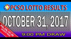 PCSO Lotto Results October 31, 2017 (6/58, 6/49, 6/42, 6D, SWERTRES & EZ...