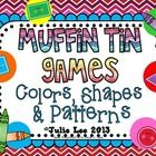 Muffin Tin Learning Games? Yes! Students will practice colors, shapes,  patterns using a muffin tin and the cards provided in this packet. All...