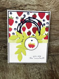 Black Kat Stamp Designs: You Are The Sweetest Tutti Frutti, Fruit Punch, Wire Baskets, Card Making Inspiration, Stampin Up Cards, Strawberries, Card Ideas, Birthday Cards, Paper Crafts