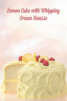 When you need a light, refreshing dessert for a bridal shower, Easter celebration or birthday party, this tart-sweet lemon cake comes to the rescue! If you can't find lemon curd in the jams and jellies section of your supermarket, use ¾ cup canned lemon pie filling instead. (The mousse will be slightly softer.)