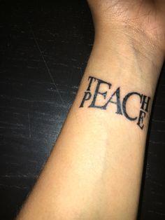 Teach peace tattoo