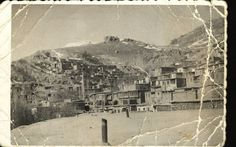 """My birthplace, Lice Turkey. One of the most amazing places, ca. 1971, before the earthquake of """"74"""