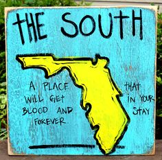 Florida Hand Painted Sign from Simply Southern Signs and BourbonandBoots.com