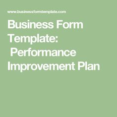 Business Form Template:  Performance Improvement Plan