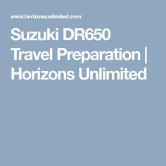 Suzuki DR650 Travel Preparation | Horizons Unlimited