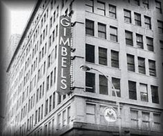 Gimbels stores- I loved going to Gimbel's with Grandma. Going to the store's restaurant was an extra-special treat.