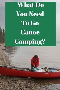 What Do You Need To Go Canoe Camping - Canoe camping is a fun alternative to traditional camping. Read this article to learn how. Canoe Trip, Canoe And Kayak, Fishing Canoe, Fishing Boats, Camping Checklist, Camping Essentials, Canoa Kayak, Travel Picture, Canoe Storage
