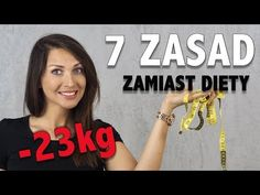 JAK SCHUDNĄĆ 23 KG? 7 ZASAD ZAMIAST DIETY | SoSpecial - YouTube Health Diet, Health Fitness, Belly Fat Burner, Ga In, Weigh Loss, Training Motivation, Keto Diet For Beginners, Beauty Recipe, Loose Weight