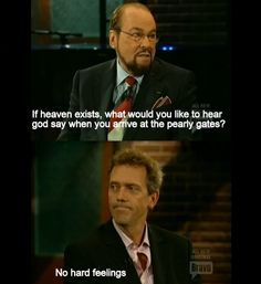 Hugh Laurie for the win!