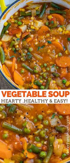 Vegetable Soup is hearty and savory, full of nourishing veggies like tomatoes, corn, green beans, celery, and potatoes, ready in under 45 minutes! #easy #healthy #lowcarb #soup #stew #vegetarian #simple #dinnerthendessert