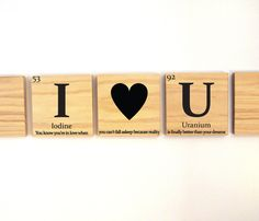 I heart U wooden tile wall art with quote, love gift, anniversary gift- Periodic table of elements Periodic Table Words, Thanks Card, Cricut Cards, Funny Valentine, Love Gifts, Healthy Relationships, Wall Tiles, Anniversary Gifts, Dreaming Of You