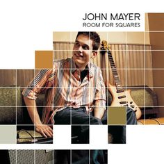 john mayer room for sqaures -this album came out my senior year of hs .loved it!