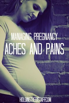 Managing Pregnancy Aches and Pains: after 3 pregnancies, I've figured out a few strategies to relieve the discomfort.