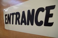 Vintage Metal Entrance Sign by retrowarehouse on Etsy