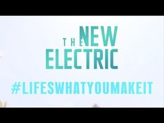 The New Electric - Life's What You Make It (Lyric Video)