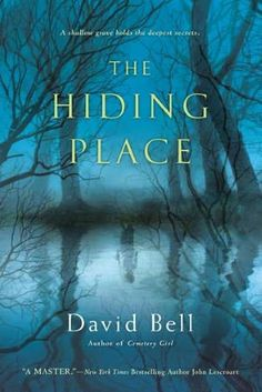 The Hiding Place, by David Bell