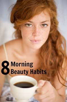 8 Morning Beauty Habits - You should be doing these EVERY morning!