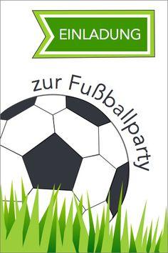 Schön Die Besten Ideen Für Eine Fußball Party Bzw. Einen Fußball Kindergeburtstag.  Kostenlose Einladungen ...