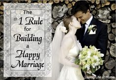 Want a built-to-last, happily-ever-after sort of marriage? Then be sure to do this ONE THING.