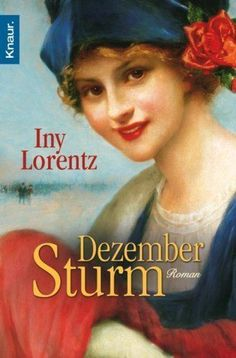 Iny Lorentz - Dezembersturm - Historische Romane - Bücherforum BuecherTreff.de