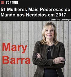 ✔ Brazil SFE Biography®: Mary Barra - 51 Mulheres Mais Poderosas do Mundo nos Negócios em 2017