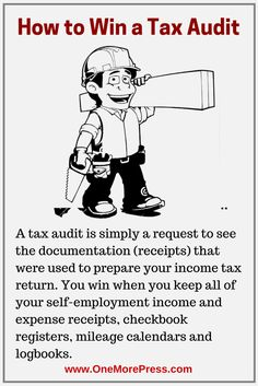 To beat a tax audit independent builders, roofers, finishers and others who run a one-person shop must keep all business-related receipts and records for 6-10 years. A tax audit is simply a request to see the documentation that you used to prepare your income tax return. Keep your receipts and win! #independentbuilders www.OneMorePress.com