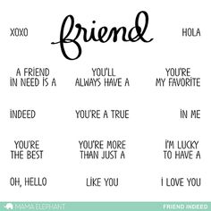 """Thebig """"friend"""" sentiment isbased off of Kryssi'shandwriting once again and it isjust the perfect focal point for your projects! 4x6 Photopolymer Stamp Set:"""