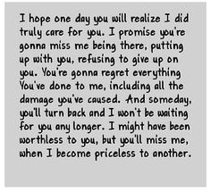 The Words That Hurt Me - Yahoo Image Search Results Now Quotes, True Quotes, Great Quotes, Quotes To Live By, Funny Quotes, Inspirational Quotes, You Broke Me Quotes, People Quotes, Giving Up On Love Quotes