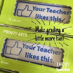 Your Teacher Likes This Stamp makes grading a little more fun :)