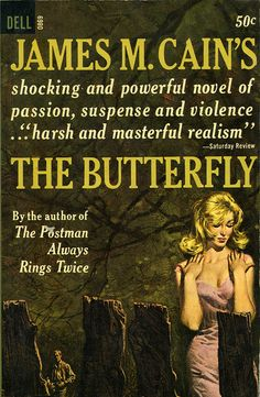 """The Butterfly (1964)    James M. Cain, """"The Butterfly"""". Dell Books #0869, 1964. Cover illustration by Frank McCarthy."""
