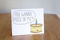 You Wanna Want A Piece Of Me Cake. Blank. Funny. Cute. Hand Drawn Illustration and Lettering. 100% Percent Recycled Paper by ClaireLordonDesign, $4.00