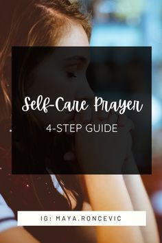 Powerful 4-Step guide to a Sunday or every day self-care prayer! Make prayer part of your daily routine to experience genuine peace and breakthrough in your life. An easy to follow self-care guide that includes the power of God. #selfcare #dailyroutine #prayer