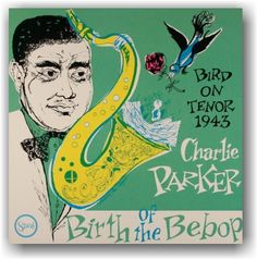 Charlie Parker • Birth of Bebop #LP #cover
