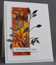 More Autumn Leaves Here's the second card using a piece of the inked and stenciled watercolor paper ...this time I added a small strip of paper and a larger die-cut .. again cut from the metal sheets from Add A Little Dazzle.  I added a simple sentiment banner to finish.