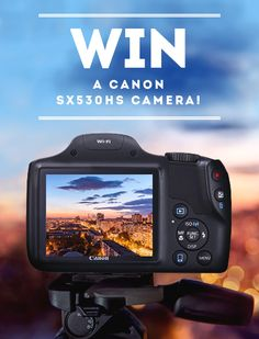 nice Win a Canon SX530HS bridge camera {??} ends 7/31/2016 #giveaway #sweeps #win