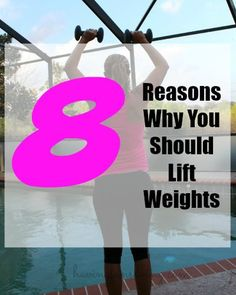 8 Reasons Why You Should Lift Weights Do you life weights?  I know most men make it a part of their workout, but what about us women?  Weights are very imp