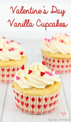 Valentine's Day Cupcakes are the perfect dessert to show your love. The vanilla cupcakes with vanilla buttercream frosting are decorated with heart sprinkles. This Valentine's Day dessert will be loved by everyone. - Valentine's Day Vanilla Cupcakes Recipe on Sugar, Spice and Family Life