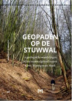 Geopaden op de Stuwwal - Home She Likes, Staycation, Trekking, Netherlands, Travel Inspiration, Places To Go, Beautiful Places, Hiking, Country Roads