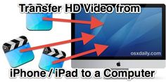 How to transfer HD video from your iPhone to your computer without compression or losing movie quality