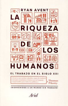 [novolibro] La Riqueza de los humanos: el trabajo en el siglo XXI