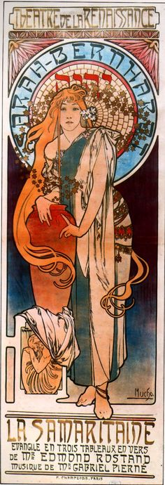 Art Nouveau -  Artista : Alphonse Mucha | La Samaritaine - 1897  Faz parte do movimento pelas suas características claras da Arte Nouveau. Na característica principal da obra, a ressaltação da figura feminina e sua beleza no centro, vemos também,utilização do arabesco em conjunto de traços curvilíneos.