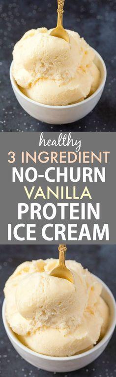 3 Ingredient No Churn Vanilla Protein Ice Cream (Paleo, Vegan, Gluten Free)- Healthy, creamy and delicious guilt-free ice cream with no ice cream maker! Healthy Vegan Dessert, Healthy Sweets, Vegan Desserts, Dessert Recipes, Paleo Vegan, Healthy Recipes, Healthy Snacks, Vegetarian Recipes, Bariatric Recipes
