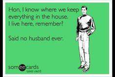 Husbands.. Always gotta ask