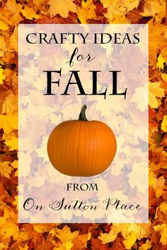 Huge collection of easy crafts perfect for Fall. Great tutorials and photos included for each project.