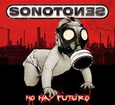 """""""No hay futuro"""" es el nuevo disco de SONOTONES que saldrá para finales de agosto"""