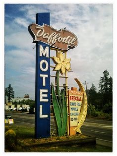 Daffodil Motel, Milton, Washington (Jul I've seen this one. Vintage Neon Signs, Vintage Ads, Sign O' The Times, Roadside Attractions, Old Signs, Googie, Advertising Signs, Washington State, Tacoma Washington