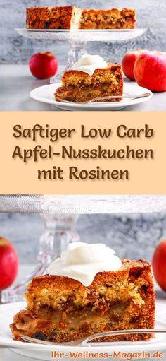 Rezept für einen saftigen Low Carb Apfel-Nusskuchen mit Rosinen - kohlenhydratarm, kalorienreduziert, ohne Zucker und Getreidemehl