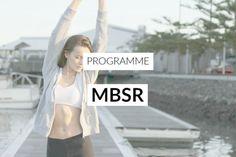 MBSR - Mon témoignage d'une expérience hors du commun