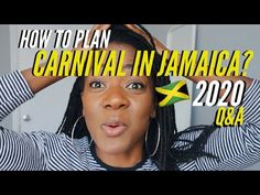HOW TO PLAN JAMAICA CARNIVAL 2020: Q&A About Where, When and How Much? | Carnival In Jamaica Guide - YouTube